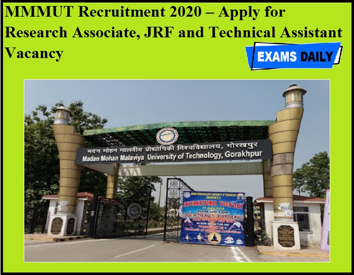 MMMUT Recruitment 2020 OUT – Apply for Research Associate, JRF and Technical Assistant Vacancy
