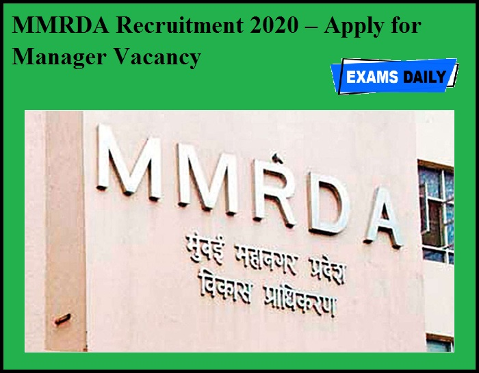 MMRDA Recruitment 2020 OUT – Apply for Manager Vacancy
