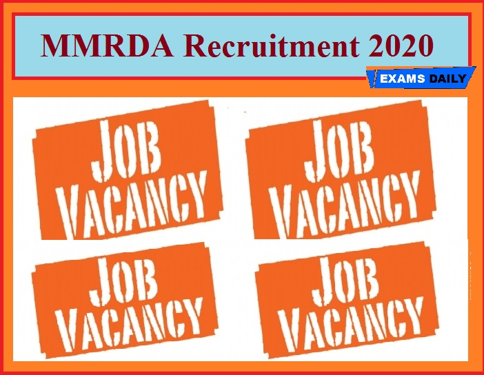 MMRDA Recruitment 2020(Out) – Apply for 16,726 Skilled & Unskilled Workers!!!