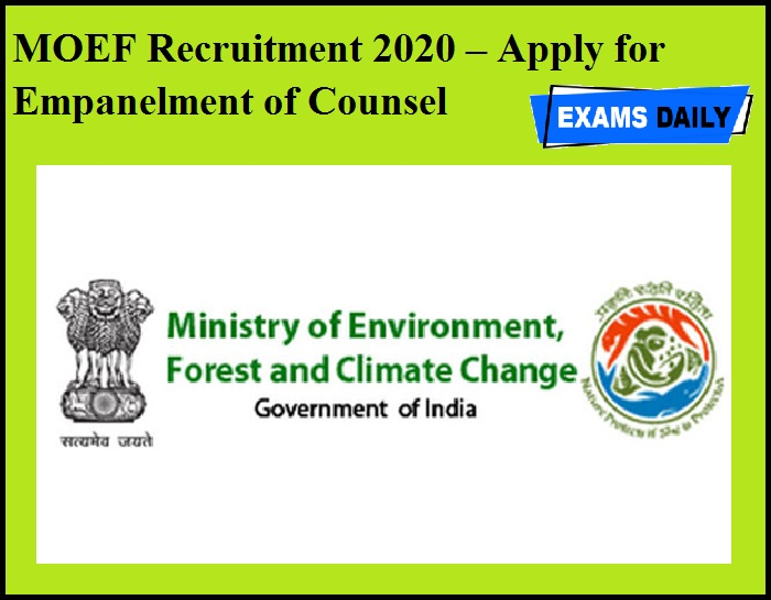 MOEF Recruitment 2020 OUT – Apply for Empanelment of Counsel