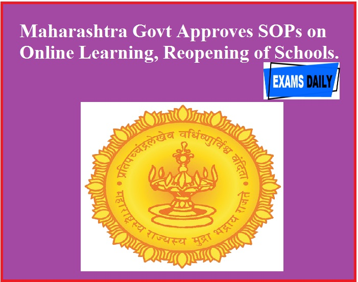 Maharashtra Govt Approves SOPs on Online Learning, Reopening of Schools.