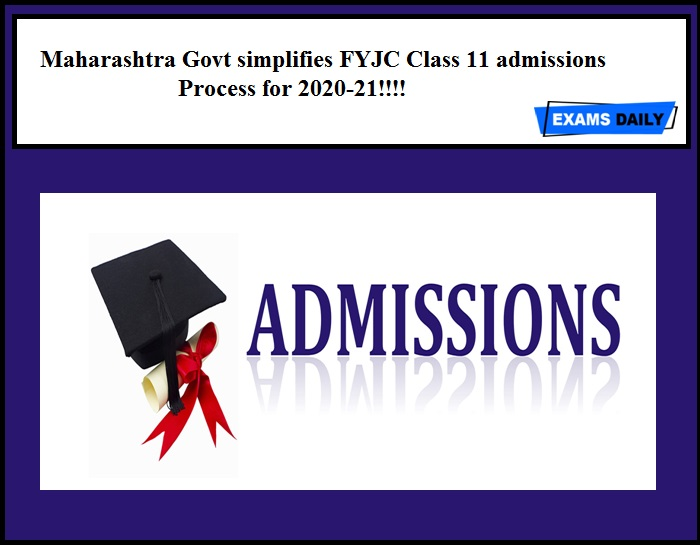 Maharashtra Govt simplifies FYJC Class 11 admissions process for 2020-21!!!!