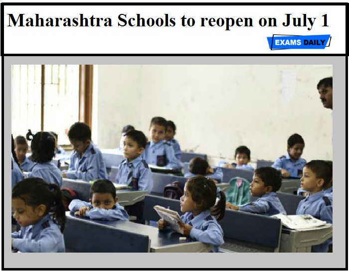Maharashtra Schools to reopen on July 1 in Non-Red Zone Areas