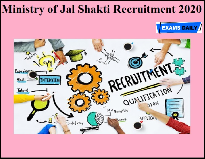 Ministry of Jal Shakti Recruitment 2020 OUT