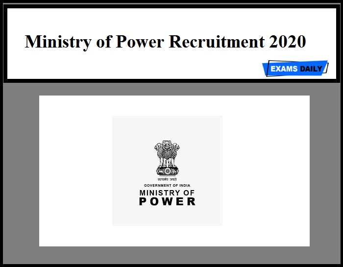 Ministry of Power Recruitment 2020