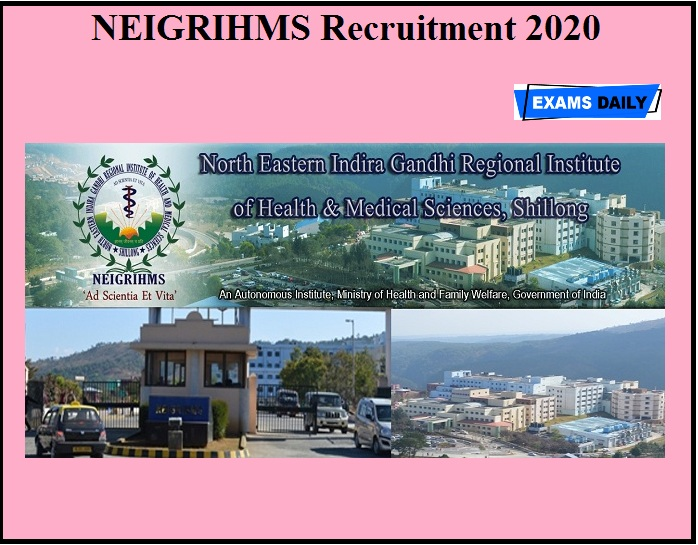 NEIGRIHMS Recruitment 2020 OUT