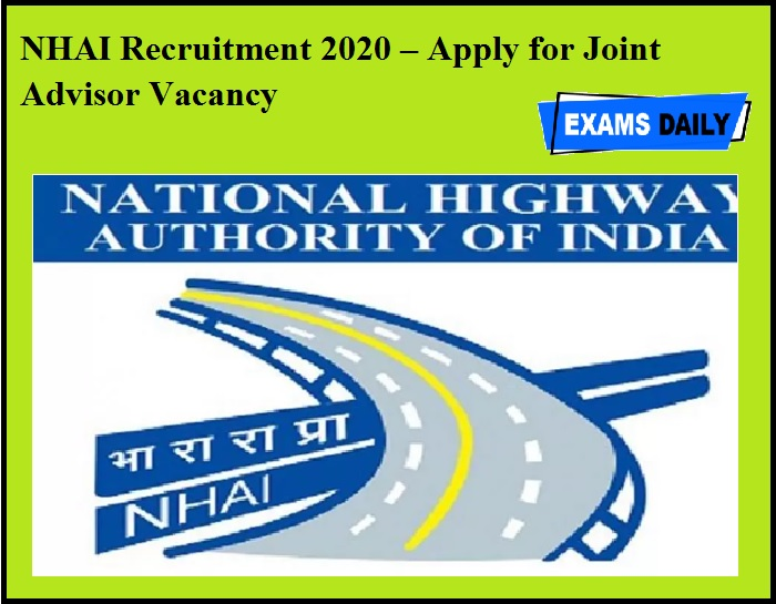 NHAI Recruitment 2020 OUT – Apply for Joint Advisor Vacancy