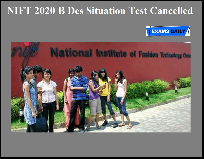 NIFT 2020 B Des Situation Test Cancelled