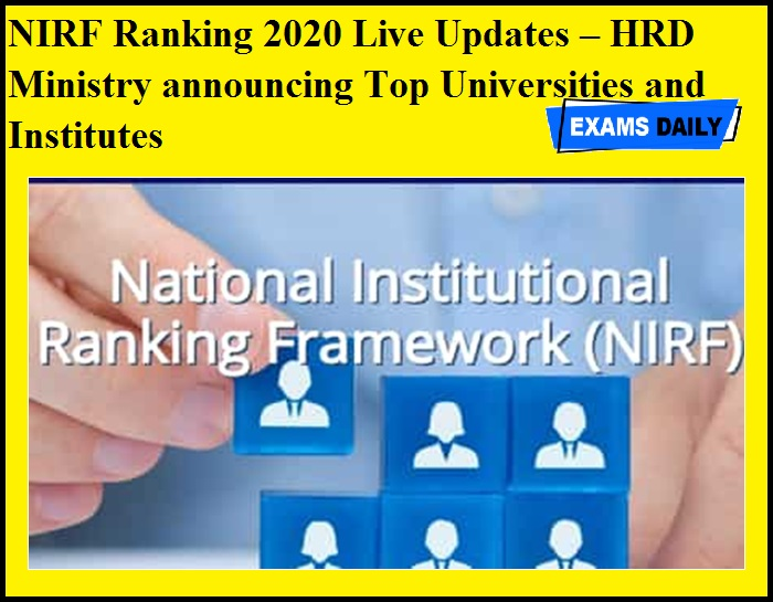 NIRF Ranking 2020 Live Updates – HRD Ministry announcing Top Universities and Institutes