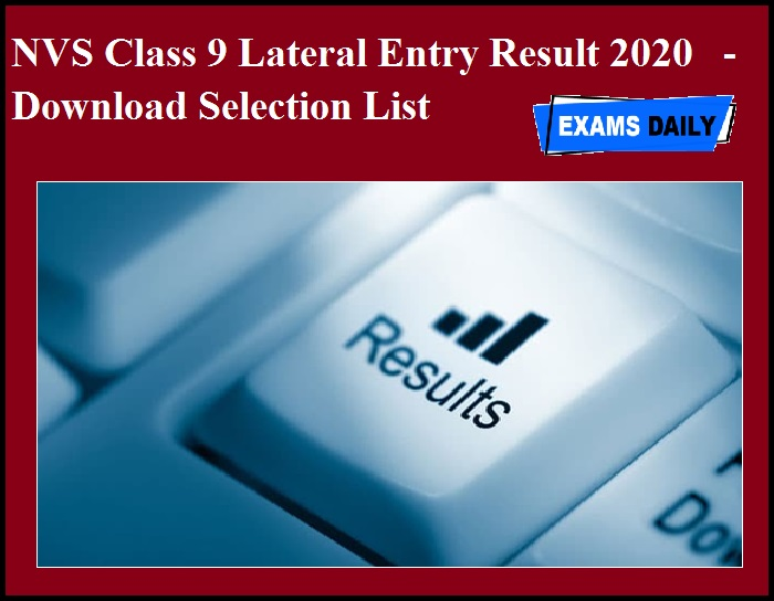 NVS Class 9 Lateral Entry Result 2020 OUT - Download Selection List