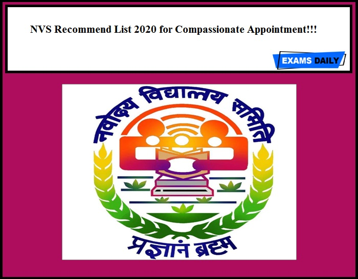 NVS Recommend List 2020 Out for Compassionate Appointment!!!