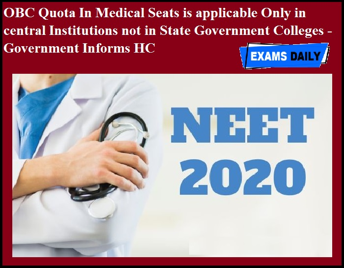 OBC Quota In Medical Seats Only In central Institutions - Government Informs HC