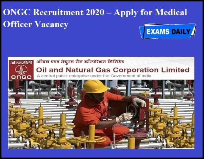 ONGC Recruitment 2020 OUT – Apply for Medical Officer Vacancy