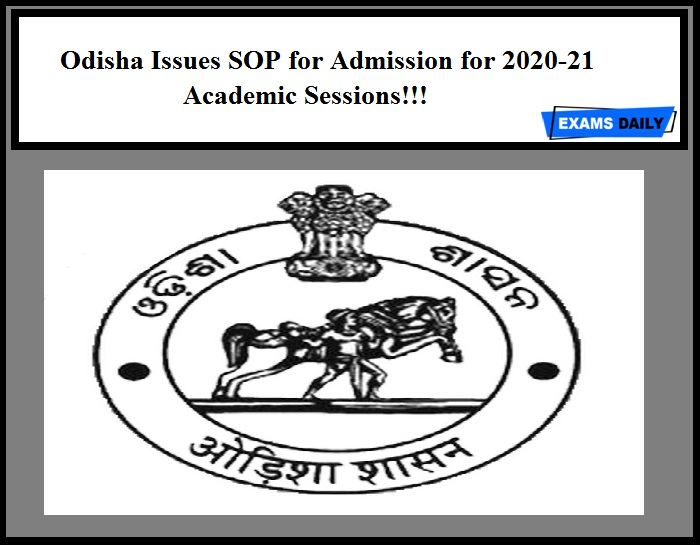 Odisha Issues SOP for Admission for 2020-21 Academic Sessions!!!