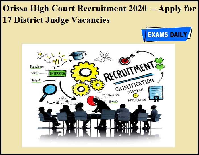 Orissa High Court Recruitment 2020 OUT – Apply for 17 District Judge Vacancies