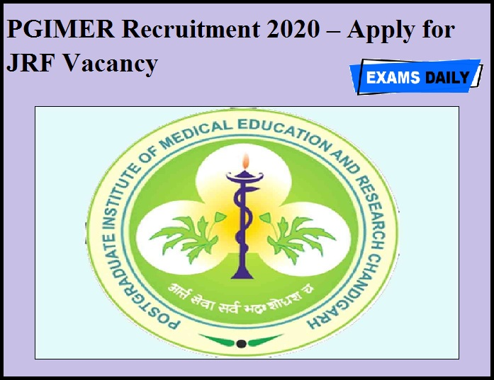 PGIMER Recruitment 2020 OUT – Apply for JRF Vacancy