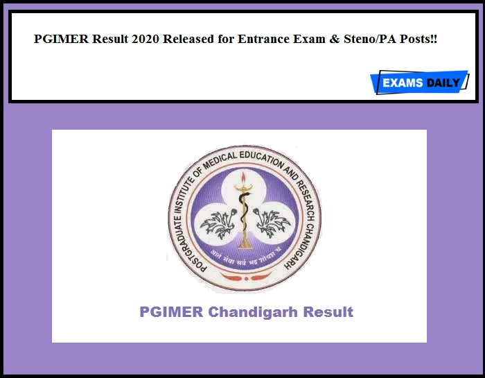 PGIMER Result 2020 Released for Entrance Exam & Steno PA Posts