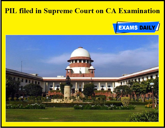 PIL filed in Supreme Court on CA Examination
