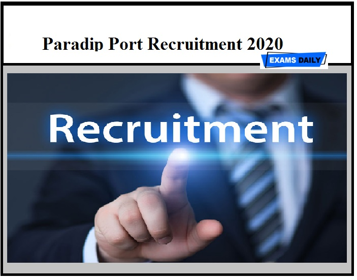 Paradip Port Recruitment 2020 Out- Consultant Vacancy