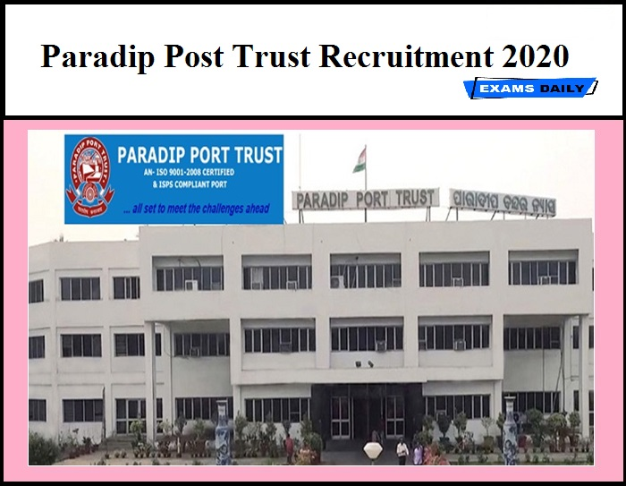 Paradip Post Trust Recruitment 2020 OUT - Consultant Vacancy