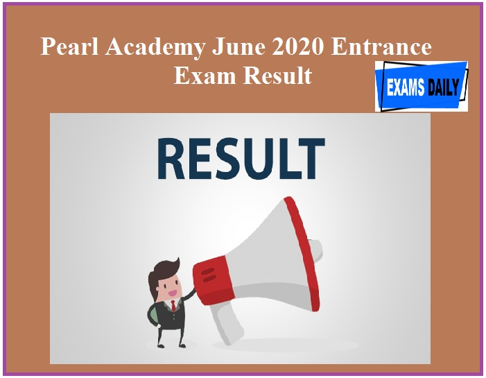Pearl Academy June 2020 Entrance Exam Result