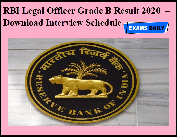 RBI Legal Officer Grade B Result 2020 OUT – Download Interview Schedule