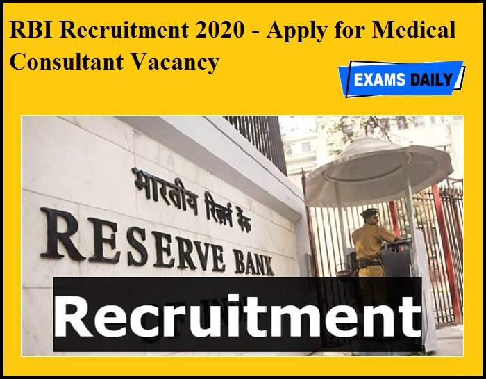 RBI Recruitment 2020 OUT- Apply for Medical Consultant Vacancy