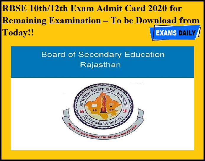 RBSE 10th & 12th Exam Admit Card 2020 for Remaining Examination – To be Download from Today!!