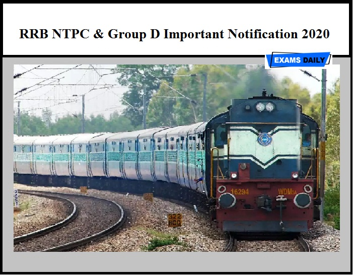 RRB NTPC & Group D Important Notification 2020 Out