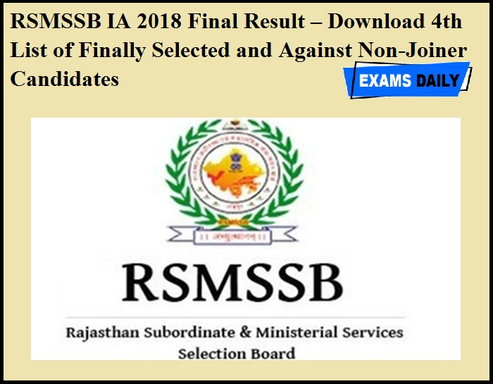 RSMSSB IA 2018 Final Result – Download 4th List of Finally Selected and Against Non-Joiner Candidates