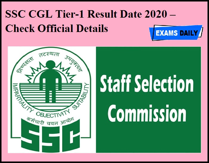 SSC CGL Tier-1 Result Date 2020 OUT – Check Official Details