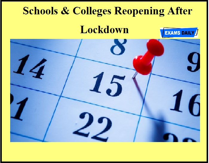 Schools & Colleges Reopening After Lockdown