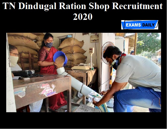 TN Dindugal Ration Shop Recruitment 2020 OUT