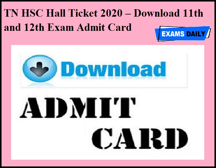 TN HSC Hall Ticket 2020 – Download 11th and 12th Exam Admit Card