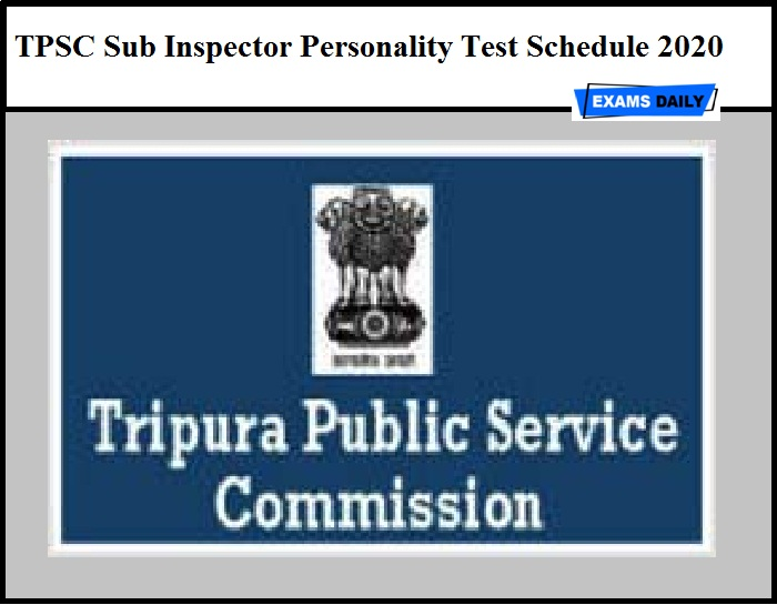 TPSC Sub Inspector Personality Test Schedule 2020