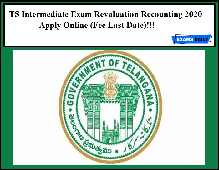 TS Intermediate Exam Revaluation Recounting 2020 Apply Online (Fee Last Date)!!!