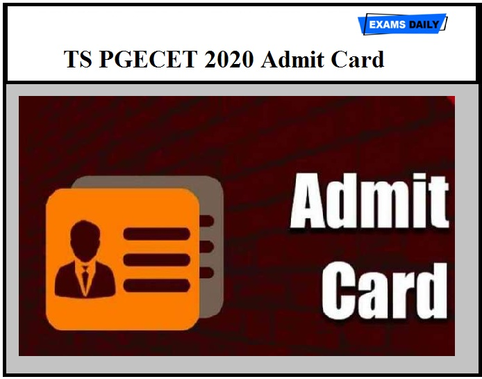 TS PGECET 2020 Admit Card – Check Hall Ticket Details Here