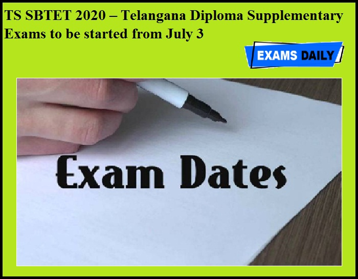 TS SBTET 2020 – Telangana Diploma Supplementary Exams to be started from July 3