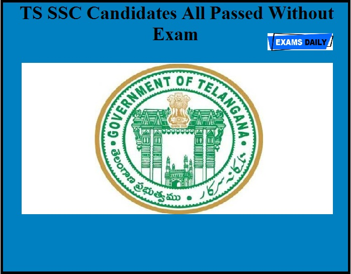 TS SSC Candidates All Passed Without Exam