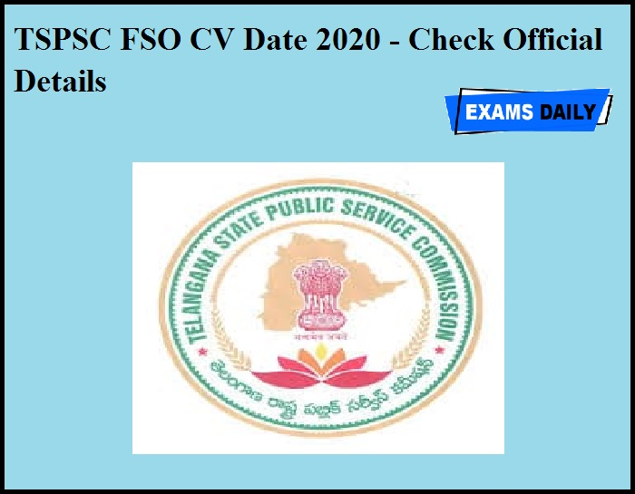 TSPSC FSO CV Date 2020 OUT – Check Official Details