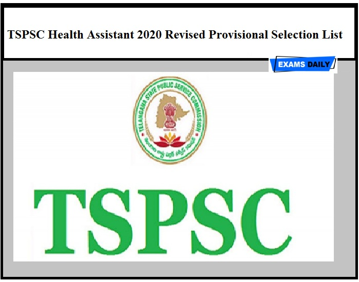 TSPSC Health Assistant 2020 Revised Provisional Selection List Out