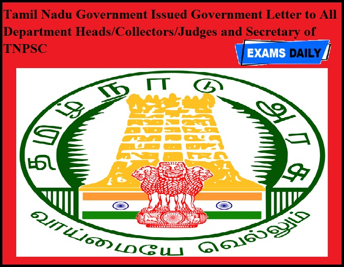 Tamil Nadu Government Issued Government Letter to All Department Heads