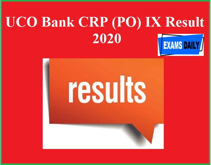 UCO Bank CRP (PO) IX Result 2020