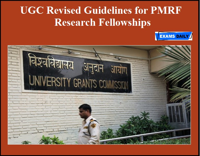 UGC Revised Guidelines for PMRF Research Fellowships
