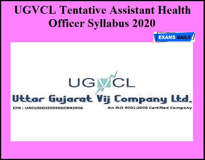 UGVCL Tentative Assistant Health Officer Syllabus 2020