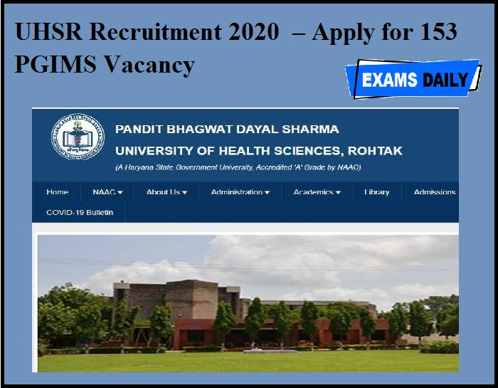 UHSR Recruitment 2020 OUT – Apply for 153 PGIMS Vacancy
