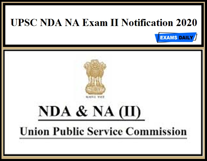 UPSC NDA NA Exam II Notification 2020