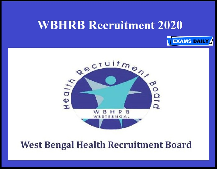 WBHRB Recruitment 2020 OUT – Apply for 1371 MO Vacancies