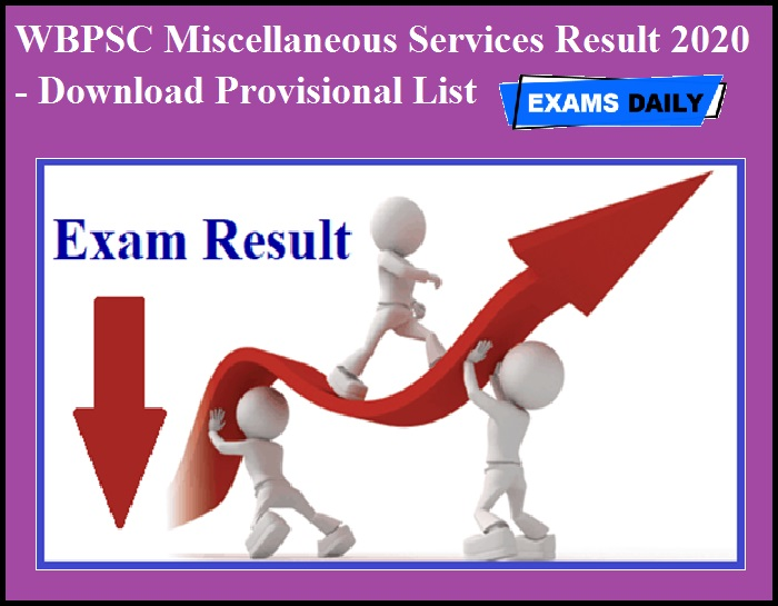 WBPSC Miscellaneous Services Result 2020 OUT – Download Provisional List