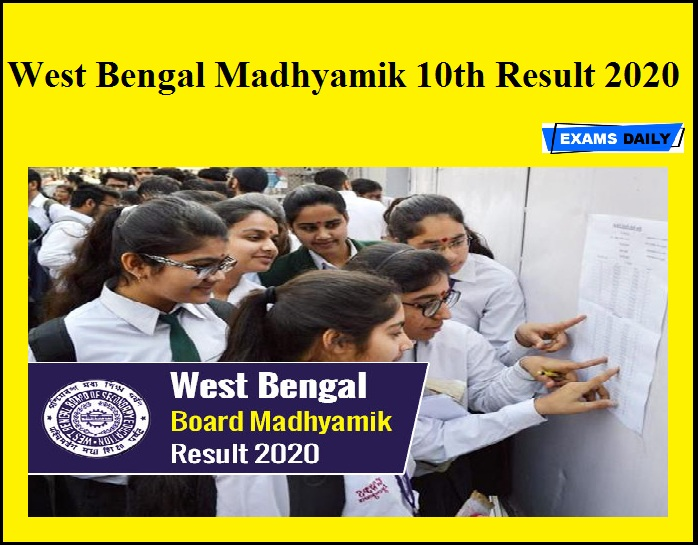West Bengal Madhyamik 10th Result 2020 – Release after the Situation will be Favorable
